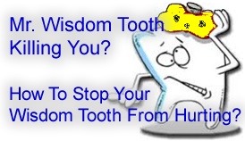 How To Stop Your Wisdom Tooth From Hurting